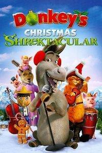 史莱克圣诞特辑驴子的圣诞歌舞秀