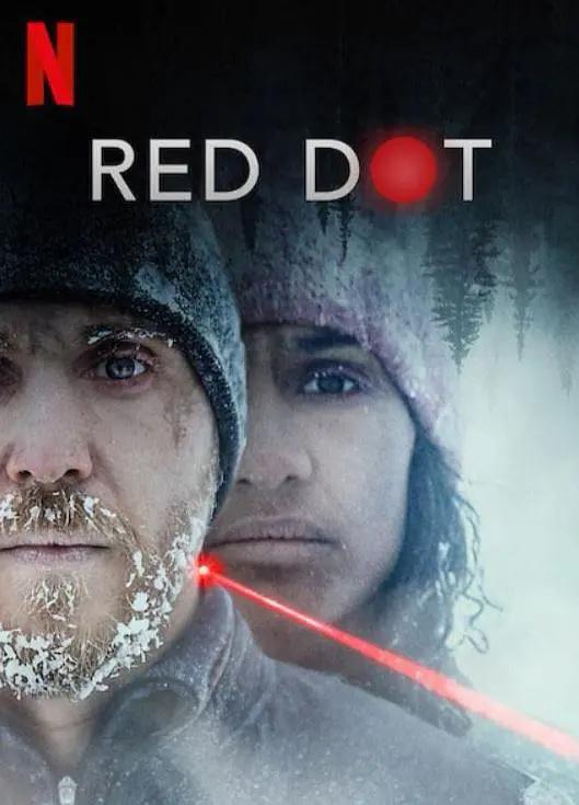 2021[剧情/惊悚][红点杀机/Red Dot]百度云高清下载图片 第1张