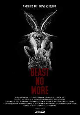 野兽不再Beast No More(恐怖片)